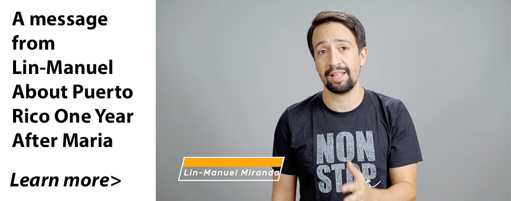 A Message from Lin-Manuel One Year After Maria