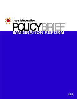 2013 Policy Brief on Immigration Reform